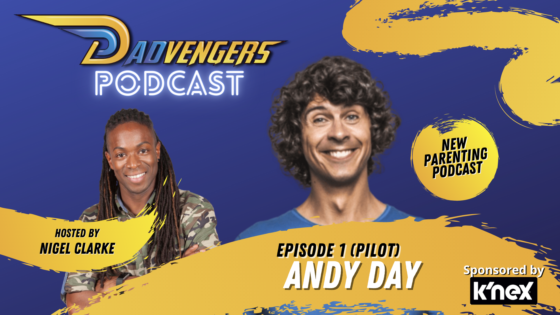 Dadvengers Podcast Episode 1 - Andy Day