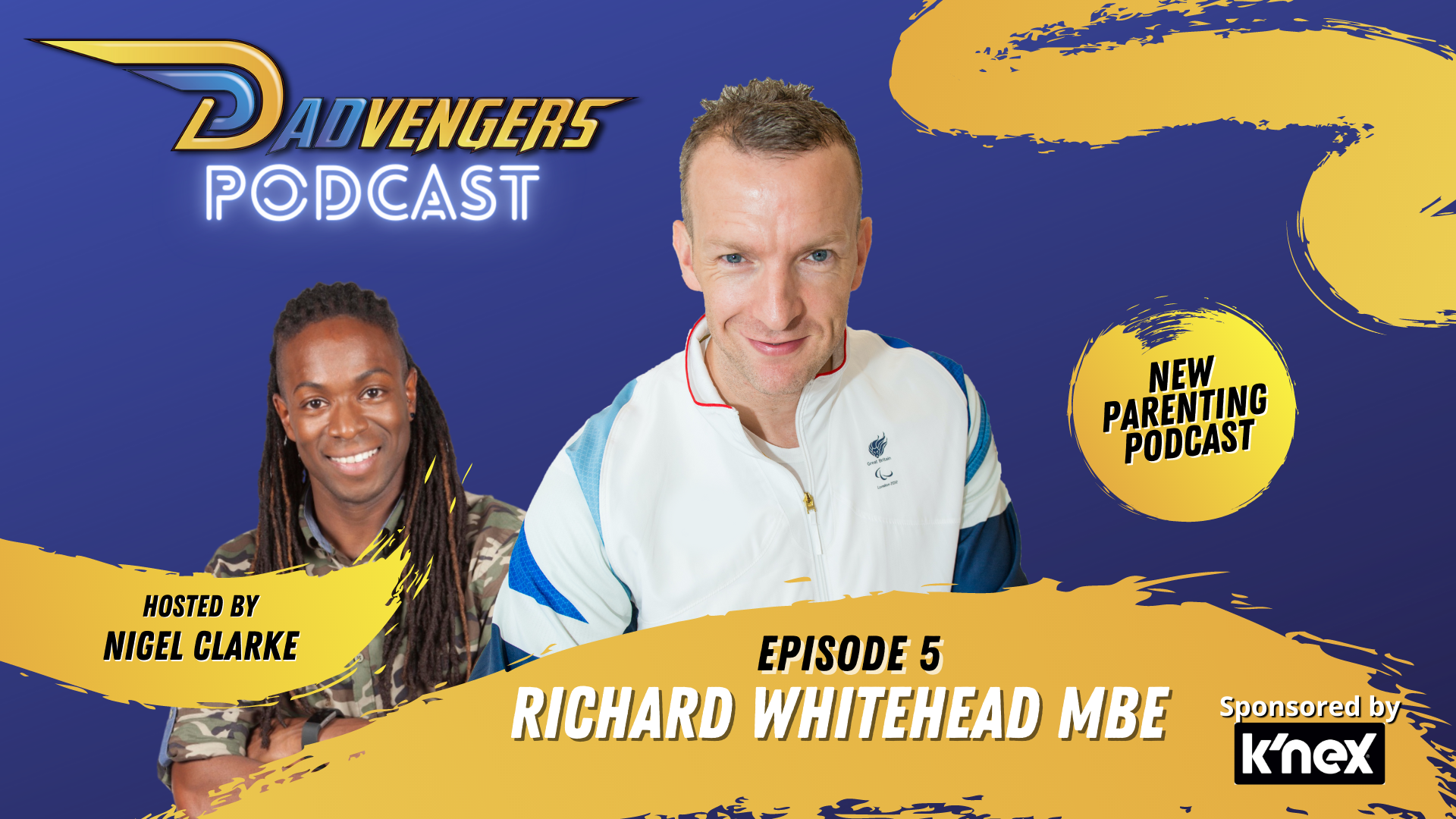 Dadvengers Podcast Episode 5 - Richard Whitehead MBE