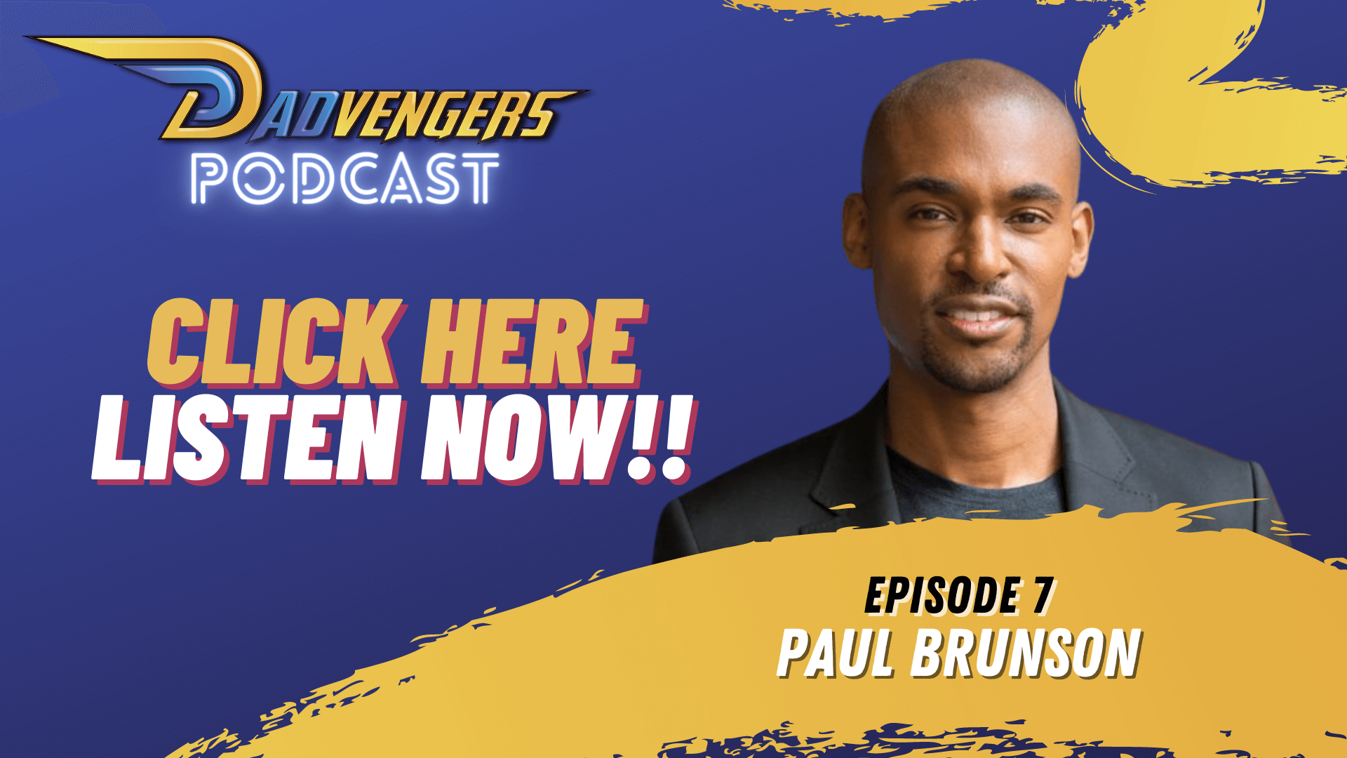 Podcast Ep 7 - Paul Brunson Webslider 01 (1920x1080)